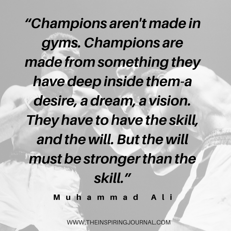 Champions Arenu0027t Made In Gyms   Muhammad Ali Quotes