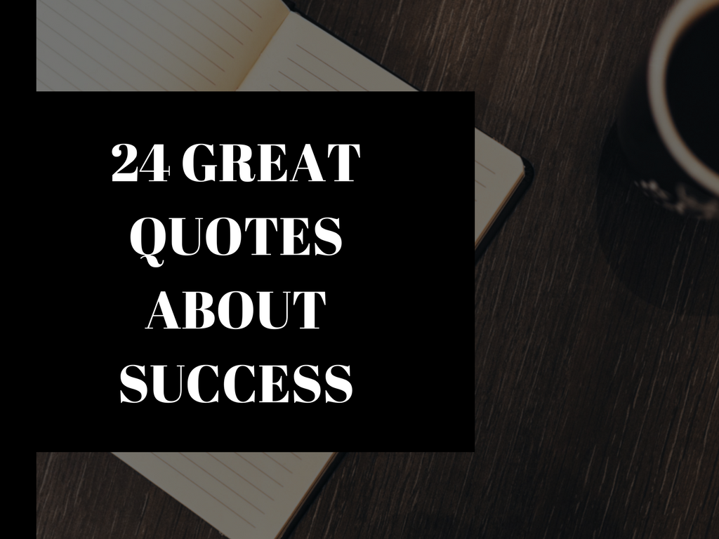 Great Quotes About Success Delectable 24 Great Quotes About Success Infographic  The Inspiring Journal