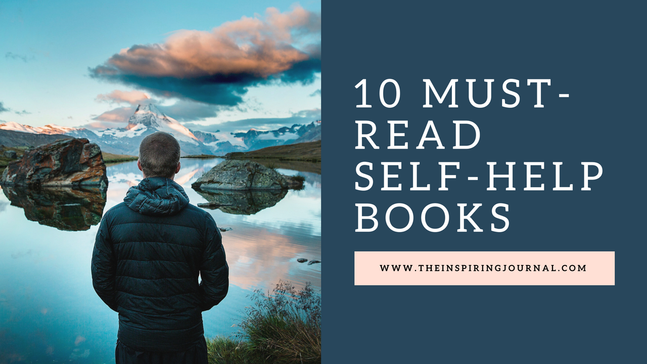 10 Must Read Books - Best Self Help/Personal Development Books