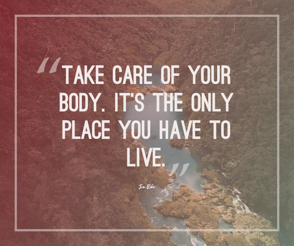 jim rohn quotes take care of your body on personal development success quote images quotes by jim rohn