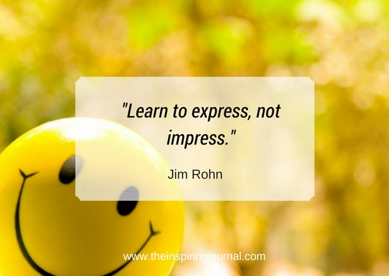 learn to express, not impress - jim rohn quotes images