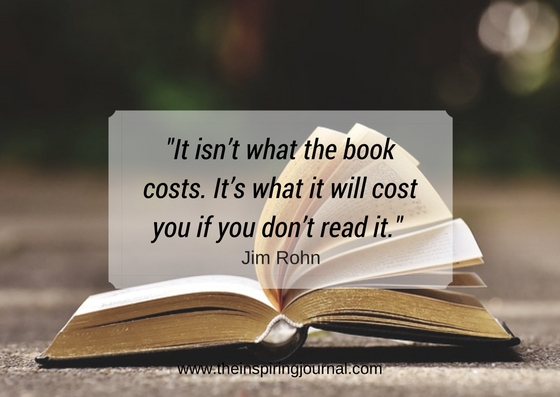 It isn't what the book costs. It's what it will cost you if you don't read it. - Jim Rohn Quotes