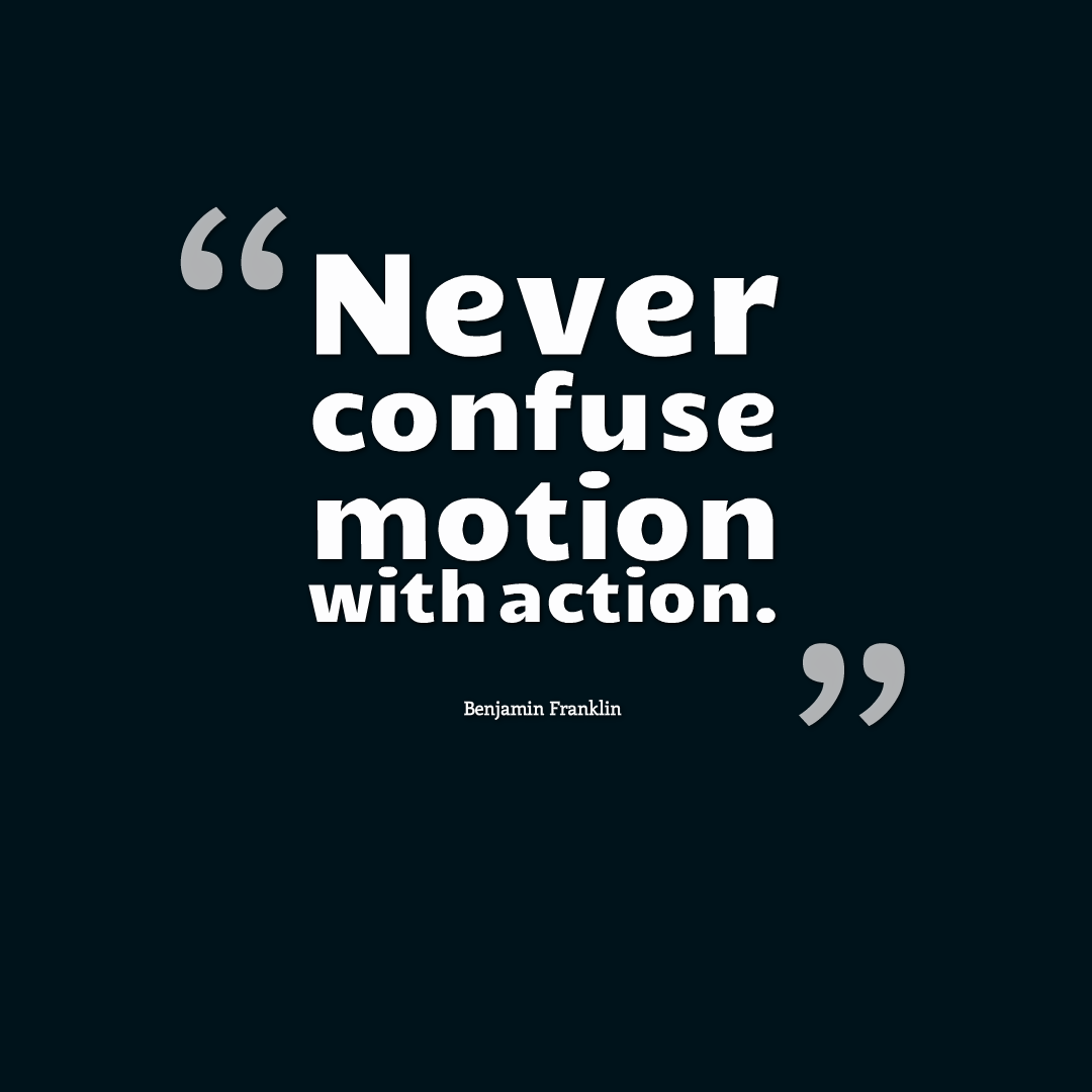 benjamin franklin quotes and meanings quote on action
