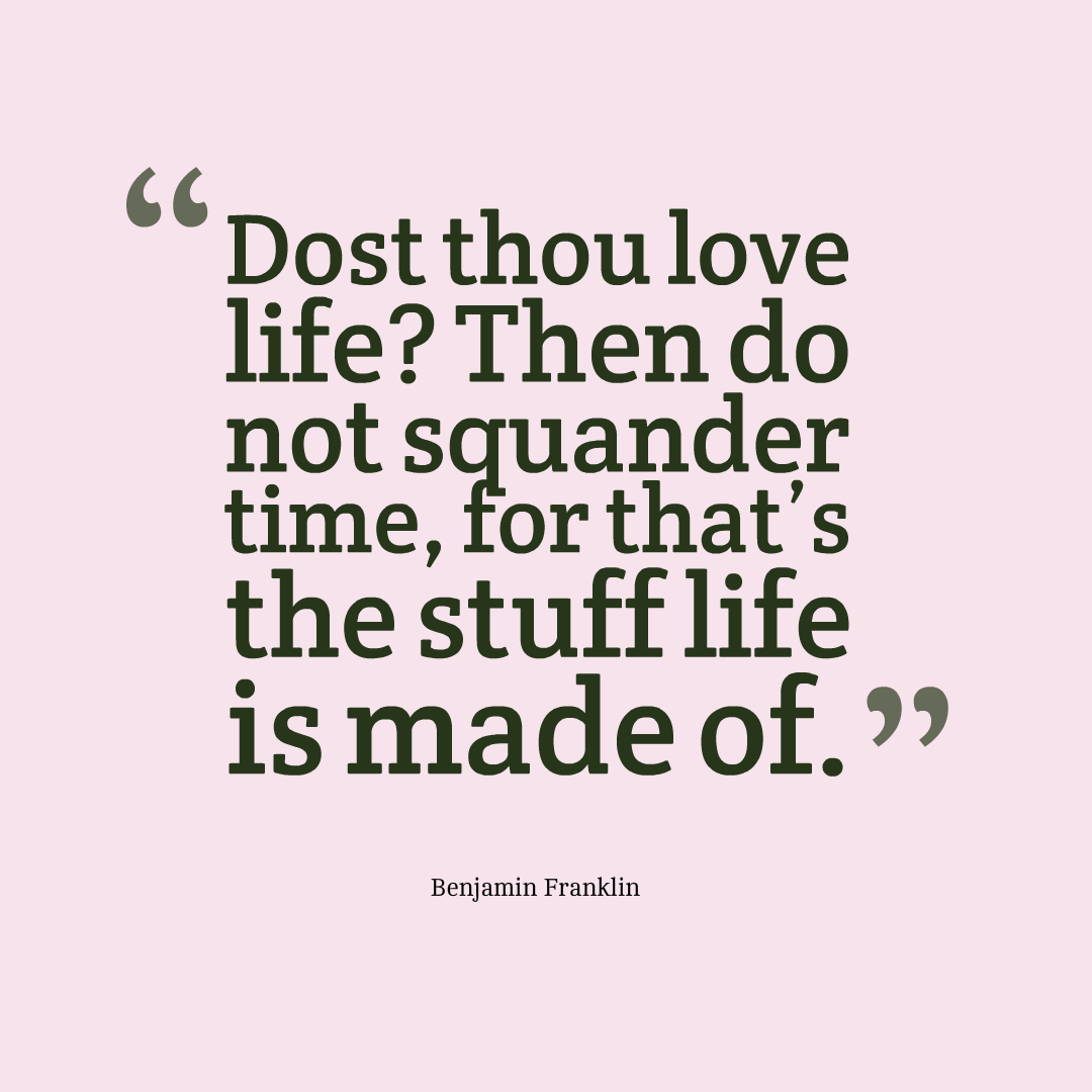 benjamin franklin quotes and meanings education ben franklin quotes on time