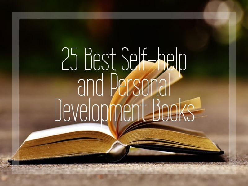 25 Best Self-help and Personal Development Books