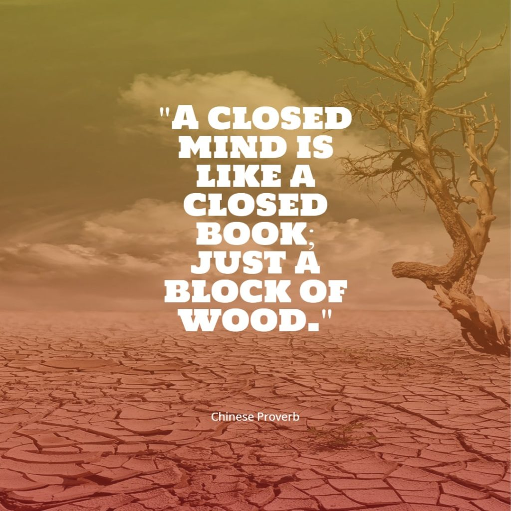 A closed mind is like a closed book just a block of wood Chinese proverb quotes chinese proverbs wisdom chinese proverbs about success family love chinese proverbs motivation funny learning