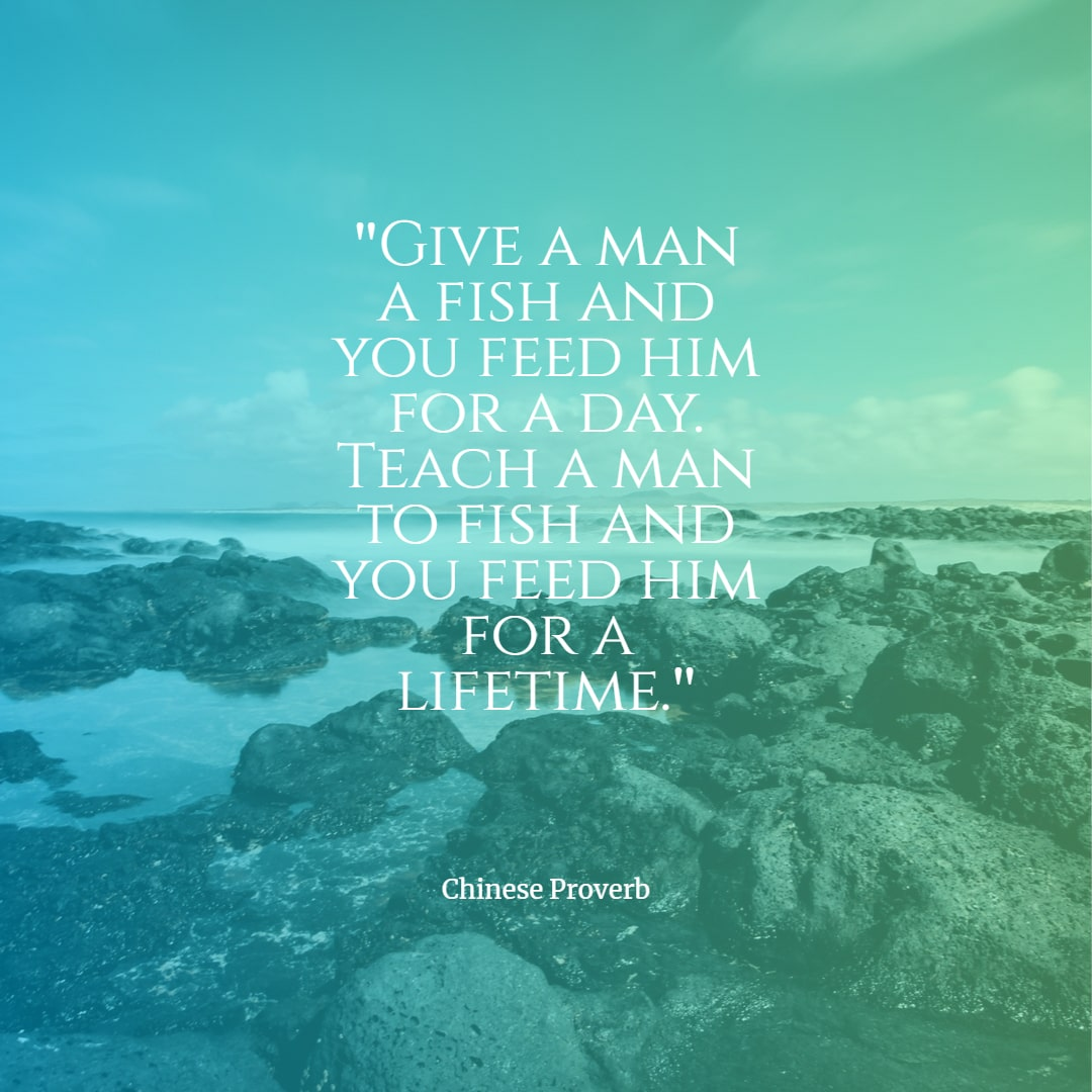 feed a man a fish