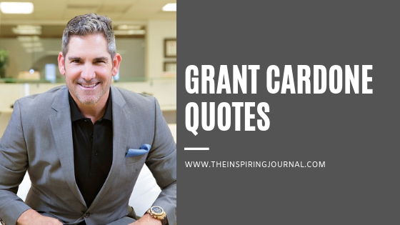 GRANT CARODONE QUOTES