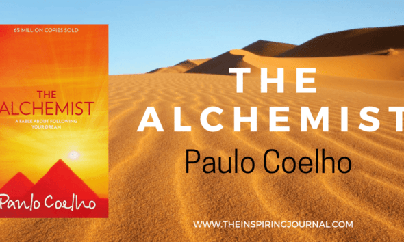 The Alchemist Quotes By Paulo Coelho